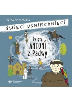 Święci uśmiechnięci- Święty Antoni Padewski