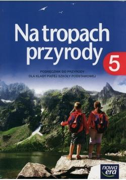 Na tropach przyrody 5 Podręcznik