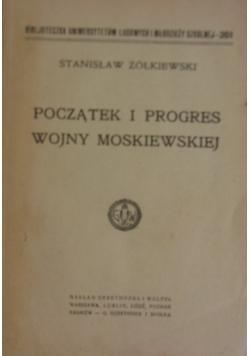 Początek i progres wojny Moskiewskiej ,1920r.