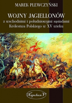 Wojny Jagiellonów z wschodnimi i poludniowymi sasi