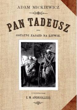 Pan Tadeusz czyli ostatni zajazd na Litwie, historya szlachecka z 1811-1812 r., reprint