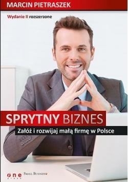 Sprytny biznes Załóż i rozwijaj małą firmę.. wyd.2