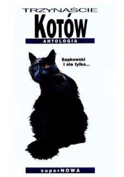 Trzynaście kotów Antologia