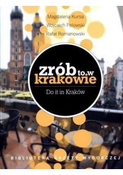 Zrób to w Krakowie