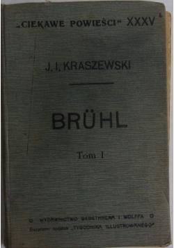 Ciekawe powieści XXXV Bruhl t:1, 1912r