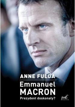 Emmanuel Macron Prezydent doskonały?