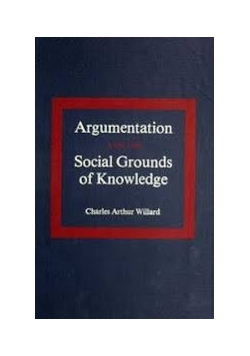 Argumentation and the Social Grounds of Knowledge