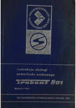 Instrukcja obsługi samochodu osobowego Trabant 601