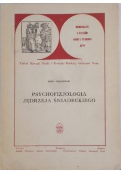 Psychofizjologia Jędrzeja Śniadeckiego