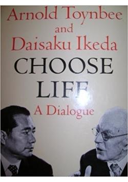 Choose life a dialogue