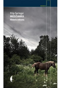 Miedzianka. Historia znikania TW w.2015