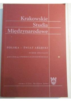 Krakowskie studia międzynarodowe. Polska - Świat Arabski