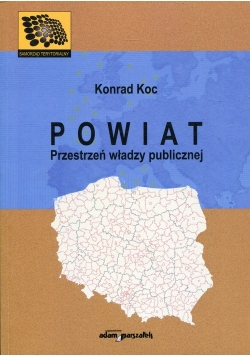 Powiat Przestrzeń władzy publicznej