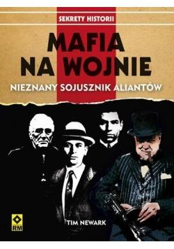Mafia na wojnie. Nieznany sojusznik aliantów RM