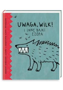 Uwaga, wilk! i inne bajki Ezopa