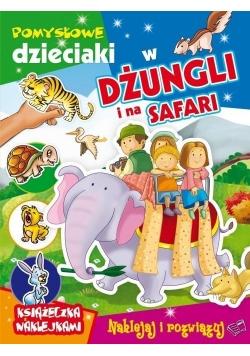 Pomysłowe dzieciaki - w dżungli i na safari