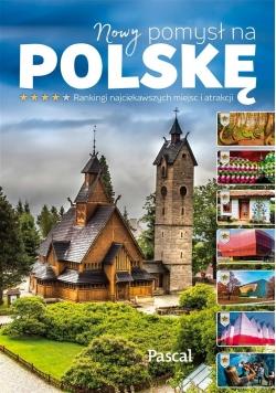 Nowy pomysł na Polskę. Ranking atrakcji