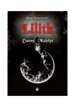 Lilith. Czarny Księżyc