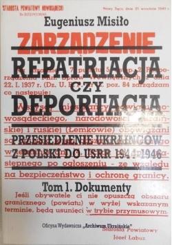 Repatriacja czy deportacja Tom I