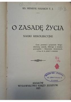 O zasadę życia 1923 r.