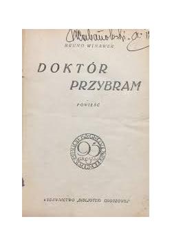 Doktór Przybram, 1950 r.