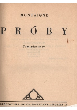 Montaigne Próby,Tom I,1930r.