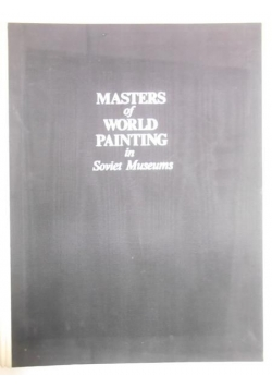 Masters of World Painting in Soviet Museums