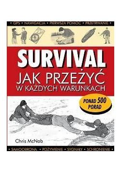 Survival. Jak przeżyć w każdych warunkach
