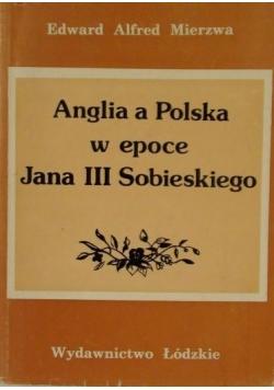 Anglia a Polska w epoce Jana III Sobieskiego