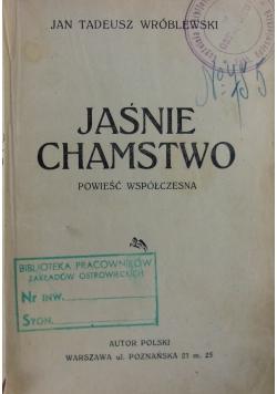 Jaśnie chamstwo, 1925r.