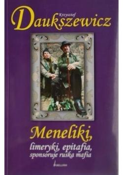 Meneliki, limeryki, epitafia, sponsoruje ruska mafia