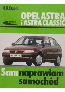 Opel astra i Astra Classic. Sam naprawiam samochód