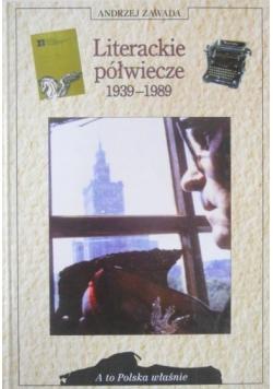 Literackie półwiecze 1939-1989
