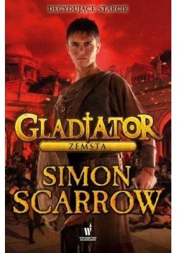 Gladiator T4. Zemsta