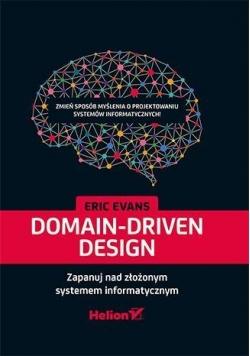 Domain-Driven Design. Zapanuj nad złożonym ...