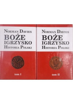 Boże Igrzysko. Historia Polski, Tom I- II