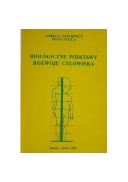 Biologiczne podstawy rozwoju człowieka