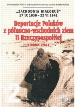 Deportacje Polaków z północno - wschodnich ziem II Rzeczypospolitej 1940 - 1941