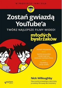 Zostań gwiazdą YouTube'a Twórz najlepsze filmy wideo! Dla młodych bystrzaków