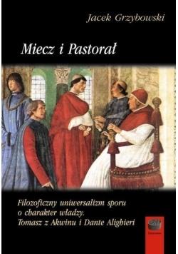 Miecz i Pastorał.Filozoficzny uniwersalizm sporu..