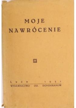 Moje nawrócenie, 1931