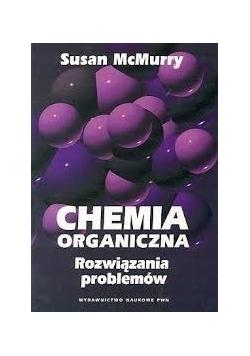 Chemia organiczna. Rozwiązania problemów