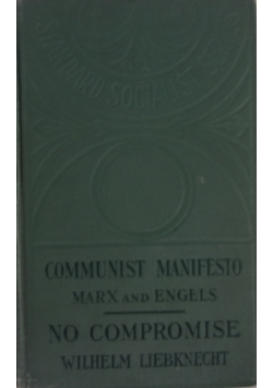 Manifesto of the Communist Party/ No Compromise, ok. 1906r.