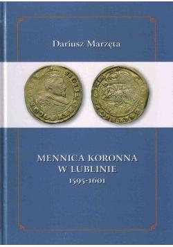 Mennica koronna w Lublinie 1595-1601