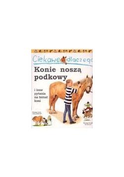 Ciekawe dlaczego - Konie noszą podkowy FK