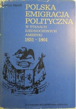 Polska emigracja polityczna w Stanach Zjednoczonych Ameryki 1831-1864