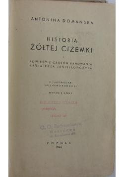 Historia żółtej ciżemki, 1946 r.