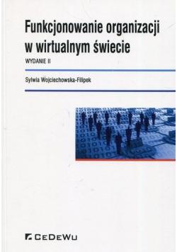 Funkcjonowanie organizacji w wirtualnym świecie
