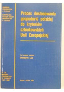 Proces dostosowania gospodarki polskiej do kryteriów członkowskich Unii Europejskiej