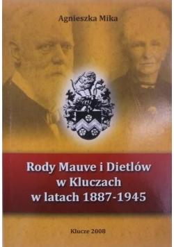 Rody Mauve i Dietlów w Kluczach w latach 1887-1945